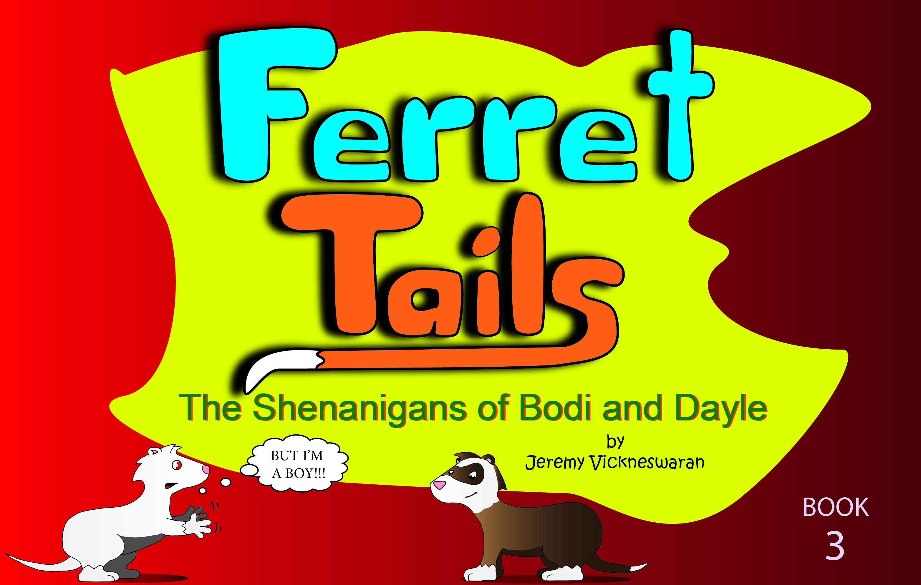 Ferret Tails